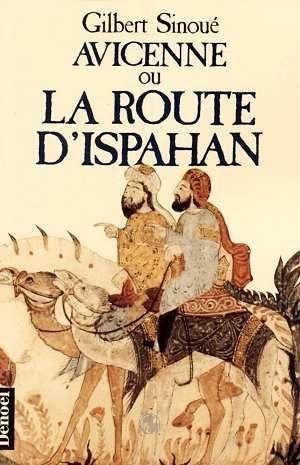 avicenne-ou-la-route-d-ispahan-458149